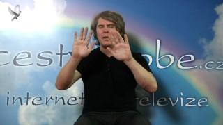 Petr Chobot, Předejděme hrozícímu konfliktu, meditace, 2. Díl