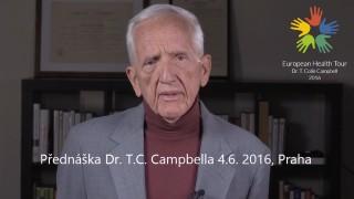 Dr. T.Colin Campbell (USA) | Světový expert na zdraví a výživu přichází do Prahy