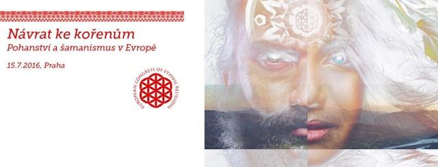 Návrat ke kořenům – Pohanství a šamanismus v Evropě 15. července 2016