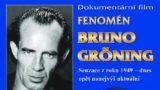 Dokumentární film – Fenomén Bruno Gröning