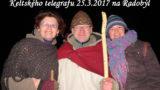 Keltský telegraf 25.3.2017 – oslava příchodu jara – stanoviště Radobýl